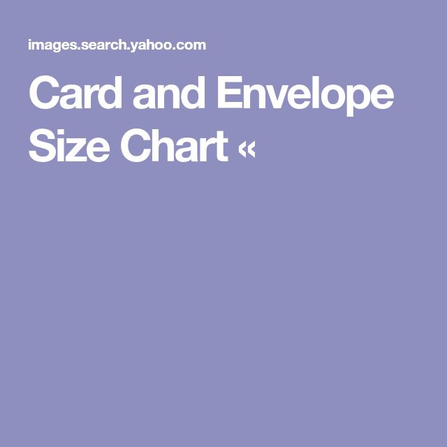 Card and Envelope Size Chart «