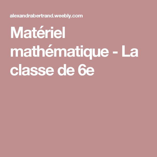 Matériel mathématique - La classe de 6e