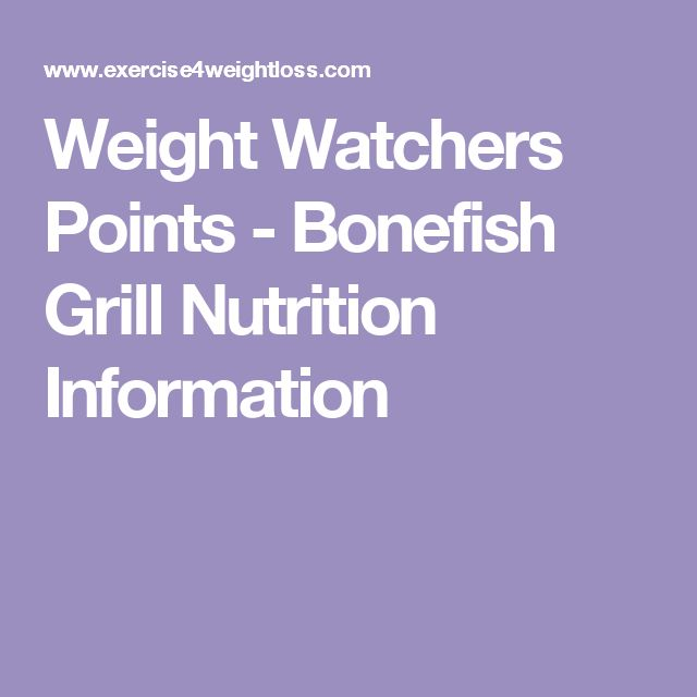 Weight Watchers Points - Bonefish Grill Nutrition Information