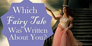 what fairy tale was written about you