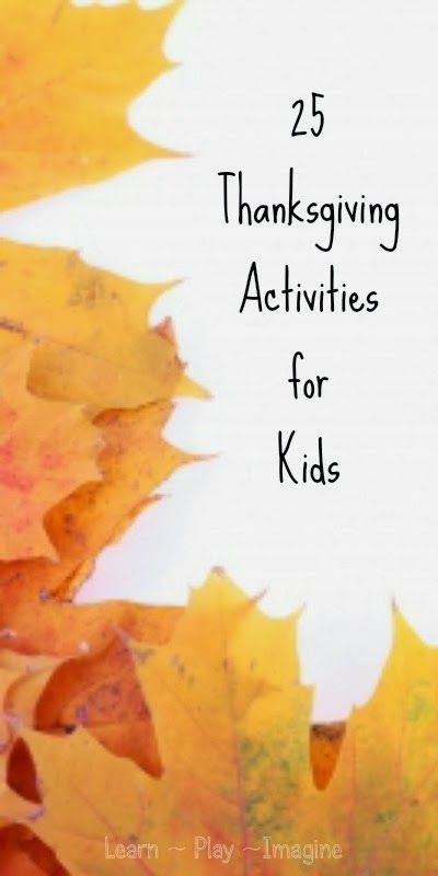 25 Thanksgiving activities for kids: kids must enjoy the holiday