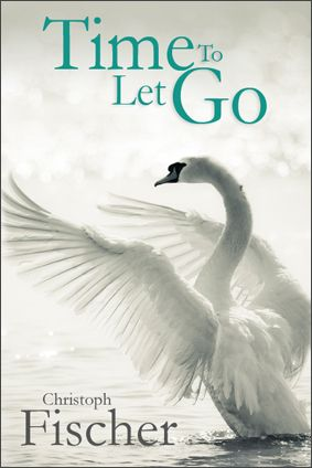 #Book Review Friday - Time to Let Go by Christoph Fischer