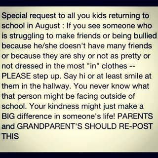 School is starting soon. This is a great reminder for the beginning of school. Feel free to share. #bullying