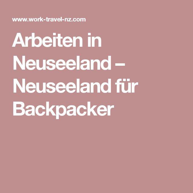 Arbeiten in Neuseeland  –  Neuseeland für Backpacker