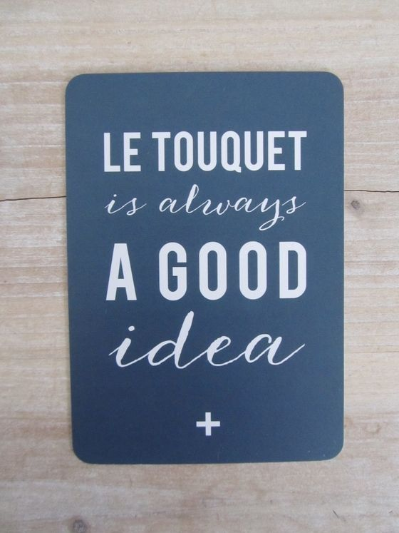 "Image of Nouvelle Carte ""Le Touquet is always a good idea"""