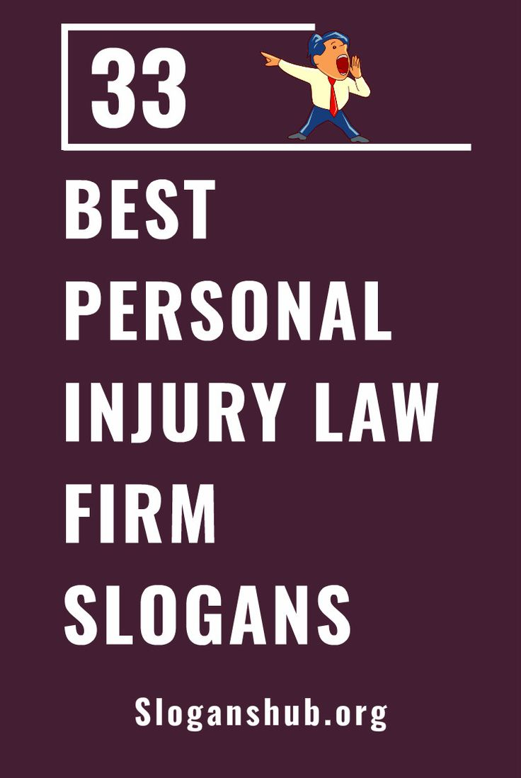33 Best Personal Injury Law Firm Slogans & Taglines