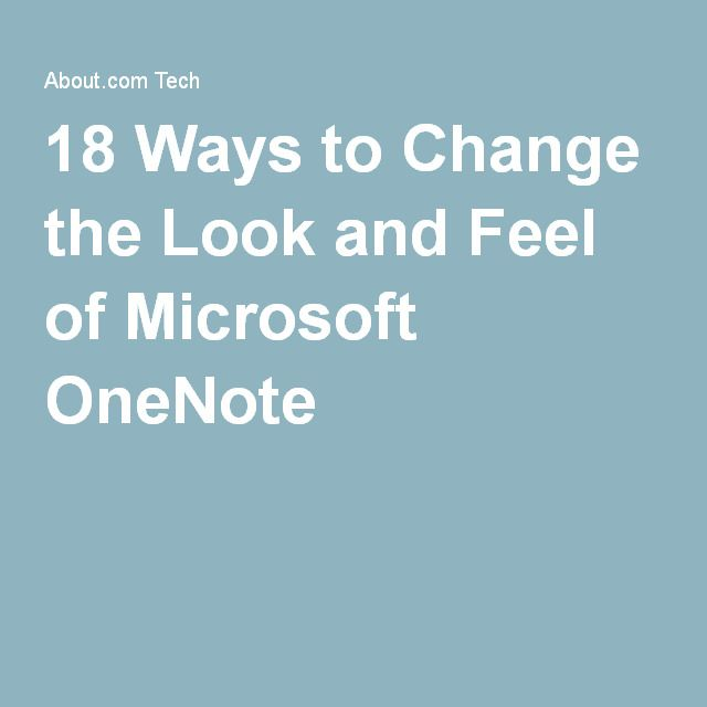 CUSTOMIZE OneNote - 18 Ways to Change the Look and Feel of Microsoft OneNote