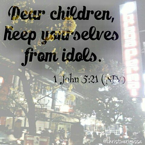 1 #Yohanes 5:21 (#TB)  Anak-anakku waspadalah terhadap segala berhala.  1 John 5:21 (#NET)  Little children guard yourselves from idols.  1 #John 5:21 (#NIV) Dear children keep yourselves from idols.  #versegram #Verseofthefay #BragaPermai #braga #BandungJuara #Lenovocam #nightlife #livemusic  #OldTown #Eatery #culinary #celebration #Latepost #Bible #rhonnadesign #pixlr #rhonnadesigns #rhonnadesigns_app by @christwerinussa via http://ift.tt/1RAKbXL
