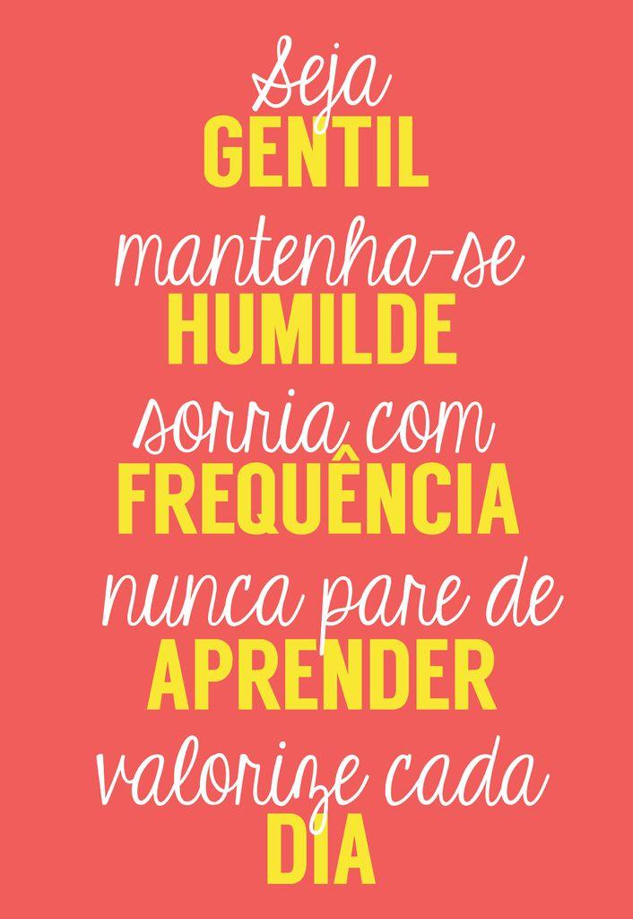 Poster Frase Seja gentil mantenha-se humilde - Decor10                                                                                                                                                     Mais