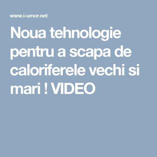 Noua tehnologie pentru a scapa de caloriferele vechi si mari ! VIDEO