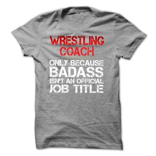Funny Tshirt for WRESTLING COACH - #awesome hoodie #sweater for men. ACT QUICKLY => https://www.sunfrog.com/Funny/Funny-Tshirt-for-WRESTLING-COACH.html?68278