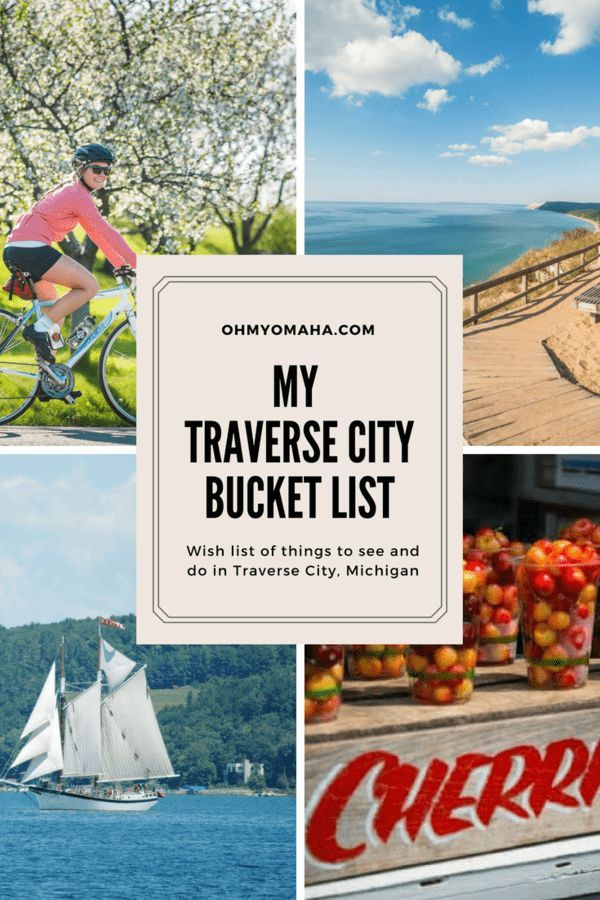 Ultimate Bucket List Of Things To Do See In Traverse City Michigan Traverse City Michigan Michigan Road Trip Traverse City Mi