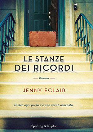"""14/03/2017 • Esce """"Le stanze dei ricordi"""" di Jenny Eclair edito da Sperling & Kupfer"""