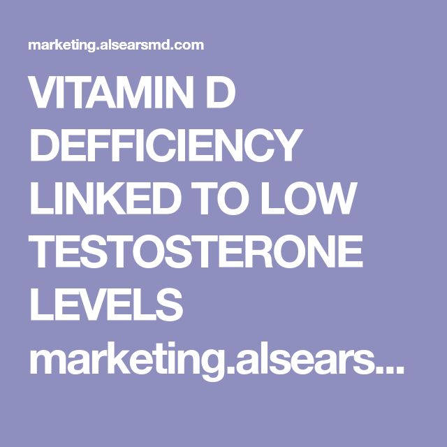 VITAMIN D DEFFICIENCY LINKED TO LOW TESTOSTERONE LEVELS marketing.alsearsmd.com acton rif 28028 s-0285-1712 - l-002e:6b2da l-002e showPreparedMessage?utm_term=browser&utm_campaign=Low%20testosterone%20linked%20to%20this%20deficiency%5Cu2026&utm_content=email&utm_source=Act-On+Software&utm_medium=email&cm_mmc=Act-On%20Software-_-email-_-Low%20testosterone%20linked%20to%20this%20deficiency%5Cu2026-_-browser&sid=TV2:vbB1HOo0N