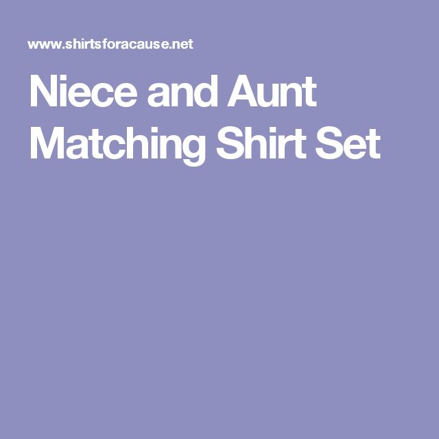 Niece and Aunt Matching Shirt Set