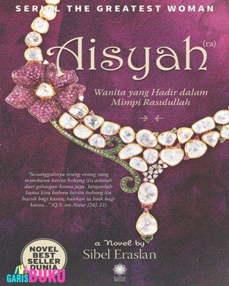 AISYAH Wanita Yang Hadir Dalam Mimpi Rasulullah