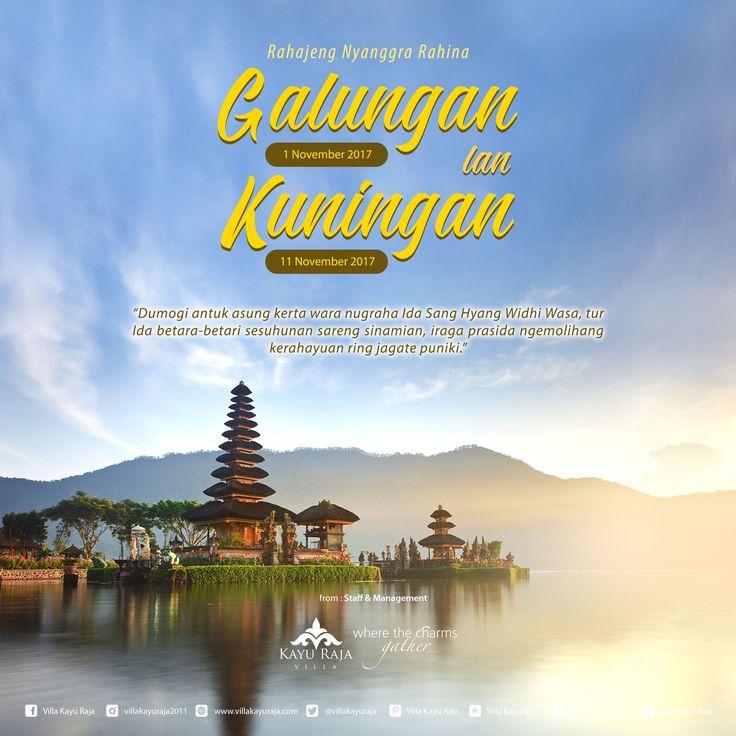 Segenap Staff & Management Villa Kayu Raja Mengucapkan :  Selamat Menyambut Hari Raya Galungan & Kuningan 1 November & 11 November 2017 . www.villakayuraja.com
