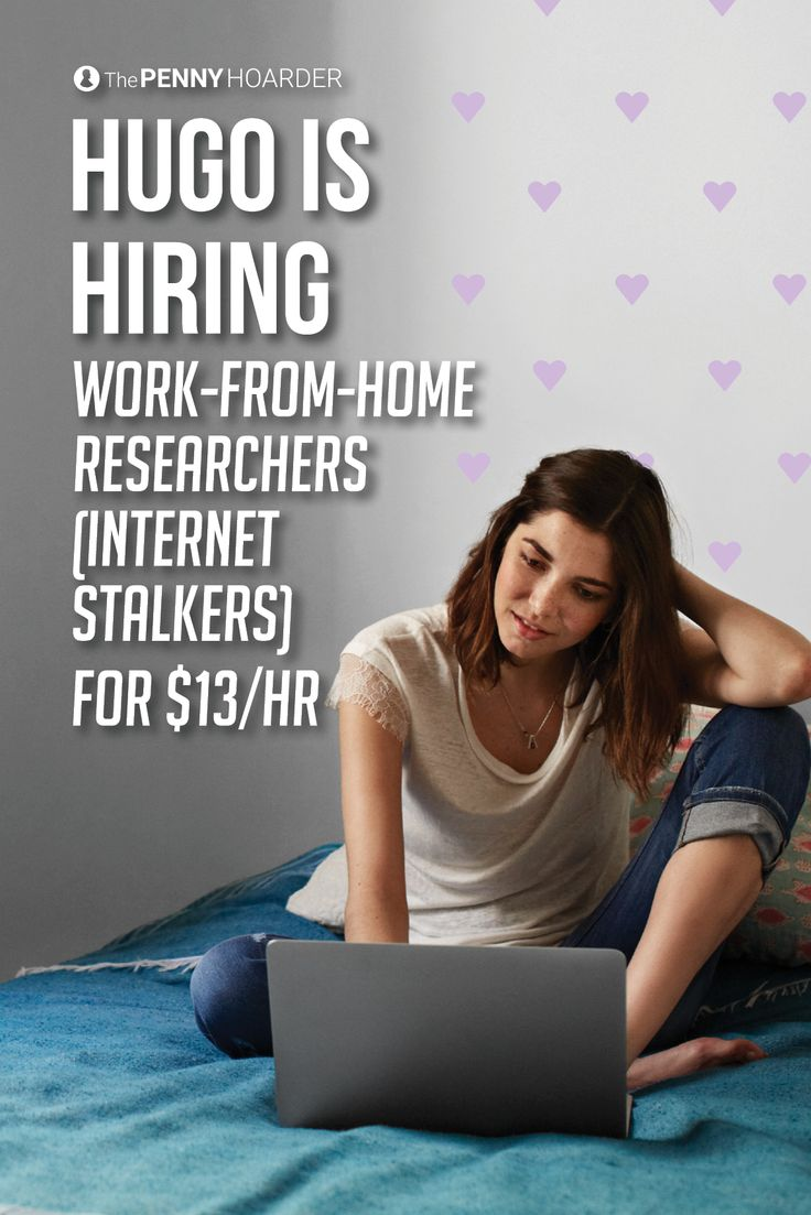 This company actually values someone who's good at stalking -- and this work-from-home online research job pays $13 an hour...
