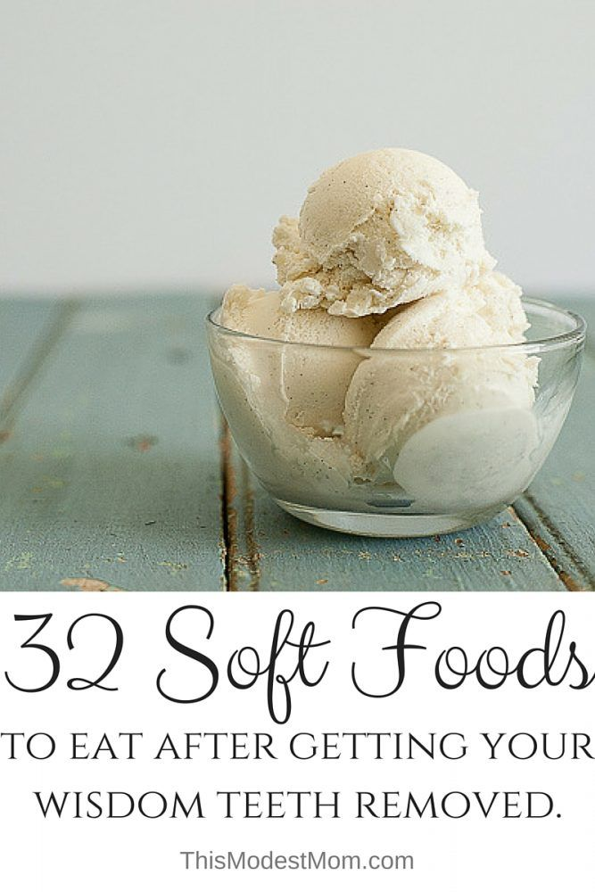 A Massive List Of 55 Soft Foods To Eat After Oral Surgery Soft Foods To Eat Wisdom Teeth Food Wisdom Teeth Recovery Food