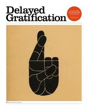DELAYED GRATIFICATION #23