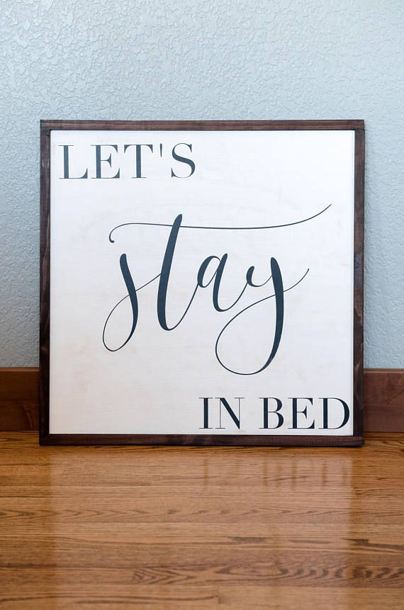 Let's Stay in Bed Sign