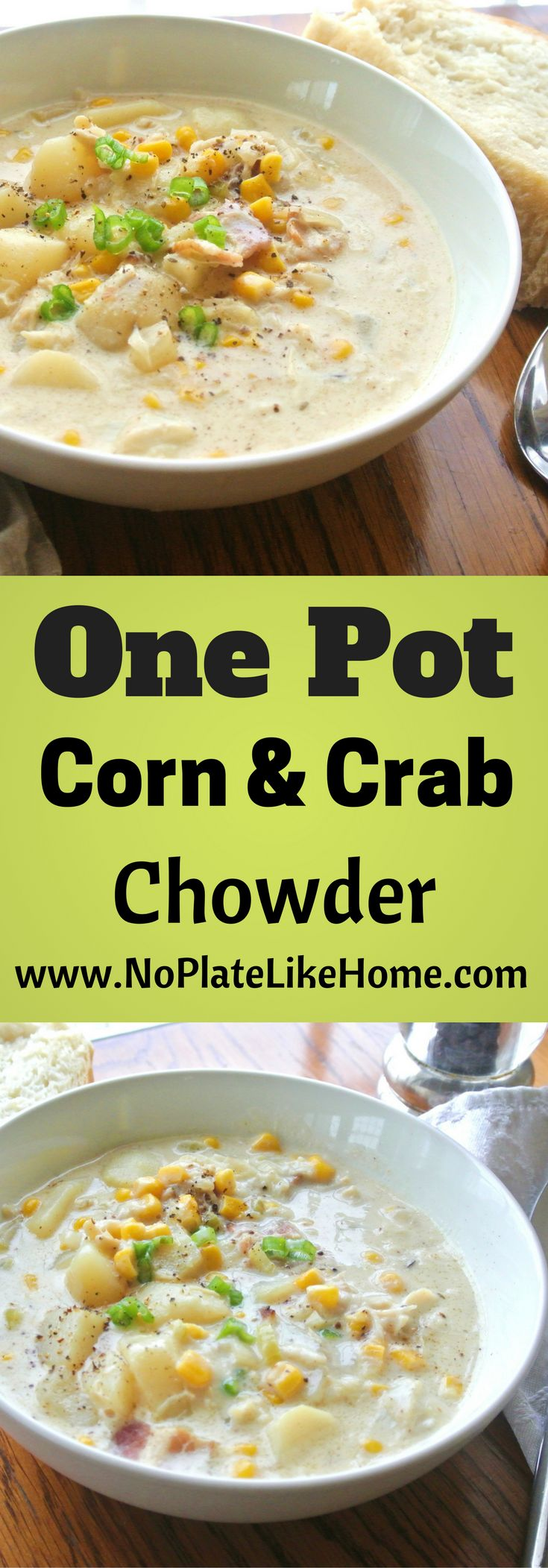 An easy, creamy and filling One Pot Corn and Crab Chowder. This recipe has bacon, cream, crab, corn, potatoes, celery, onions and carrots. Perfect for cold winter days. Pin it for later!