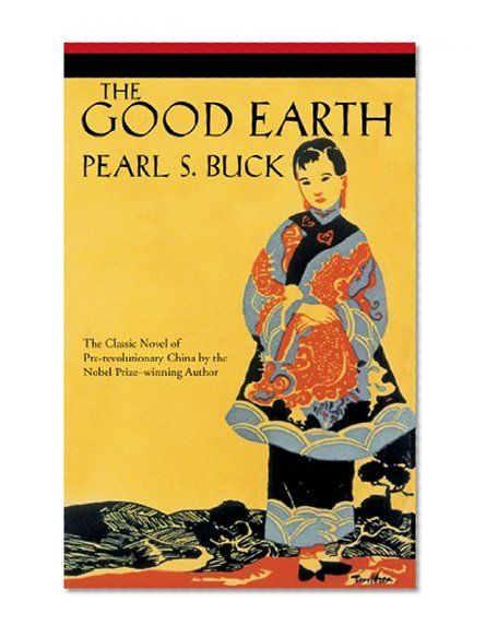 nobel prize and pearl s buck The good earth study guide contains a biography of pearl s buck, quiz questions, major themes, characters, and a full summary and analysis.