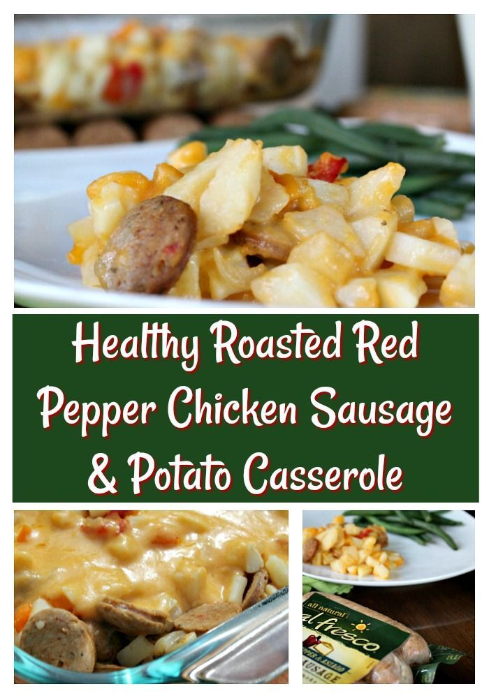 Healthy Roasted Red Pepper Chicken Sausage And Potato Casserole