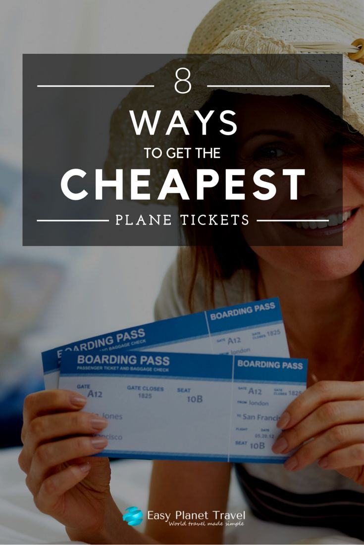 8 ways to get the cheapest plane tickets | Easy Planet Travel - World travel made simple