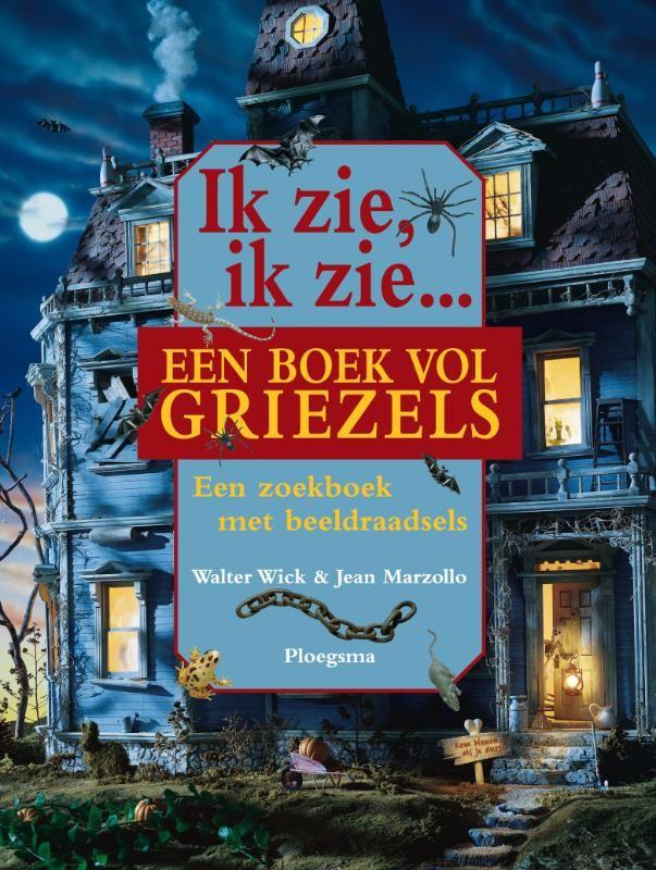 Ik zie, ik zie een boek vol griezels (Boek) door Jean Marzollo | Literatuurplein.nl