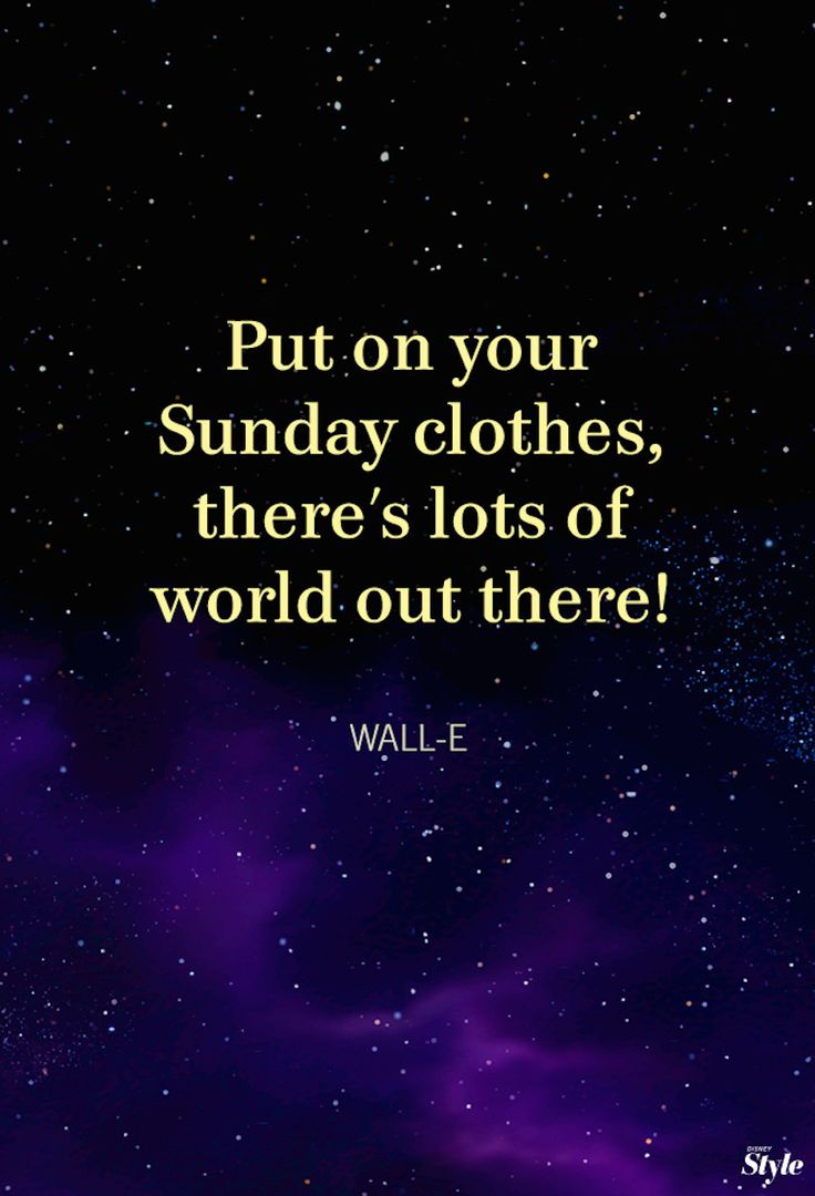 """Your weekly affirmation, courtesy of WALL·E's favorite musical, """"Hello, Dolly!"""""""