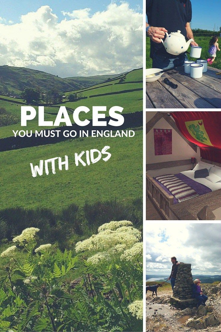 Places you must go in England with Kids