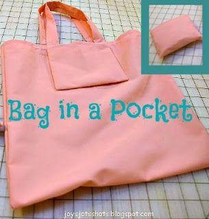 Joy's Jots, Shots & Whatnots: Bag in a Pocket