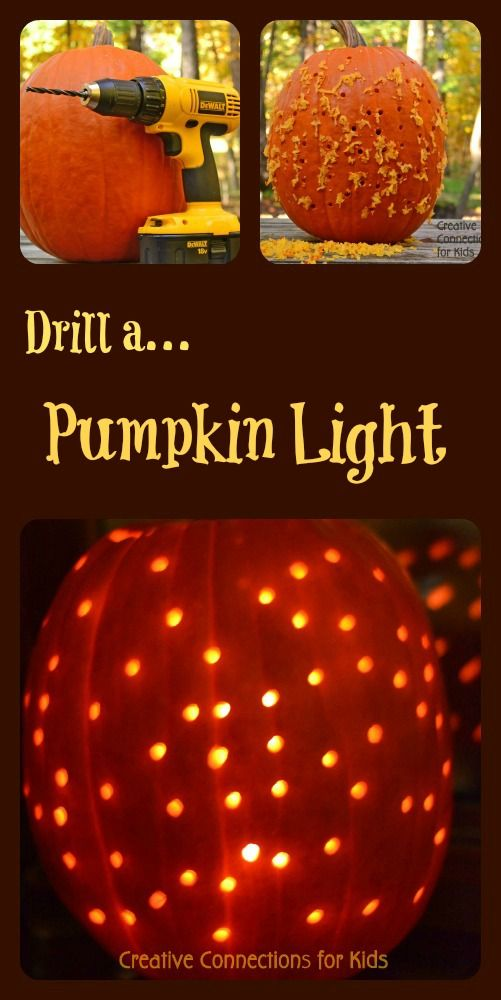 Drill a pumpkin light ~ Creative Connections for Kids