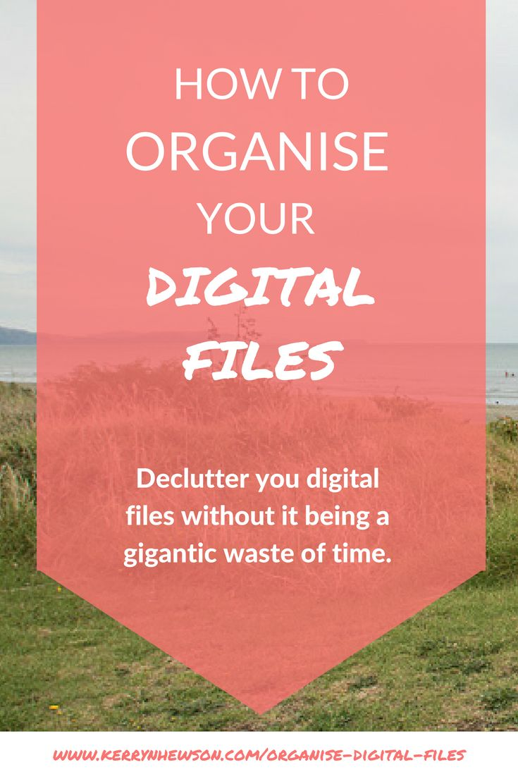Organise Digital Files | Declutter Documents | File Structure
