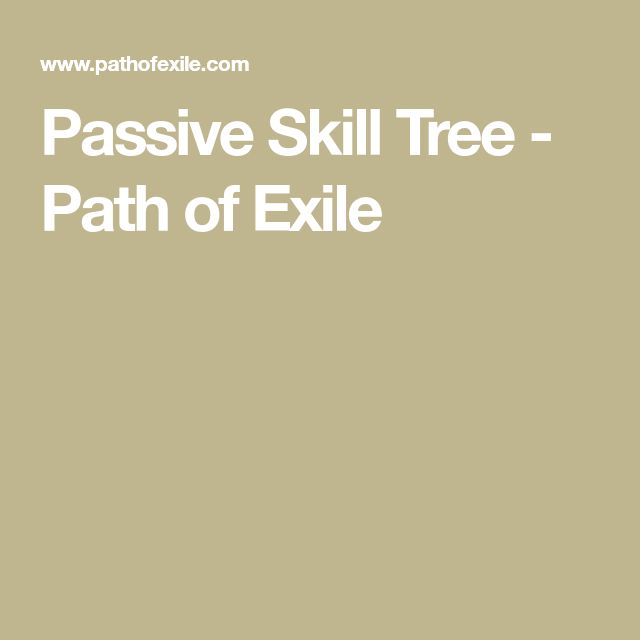 Passive Skill Tree - Path of Exile