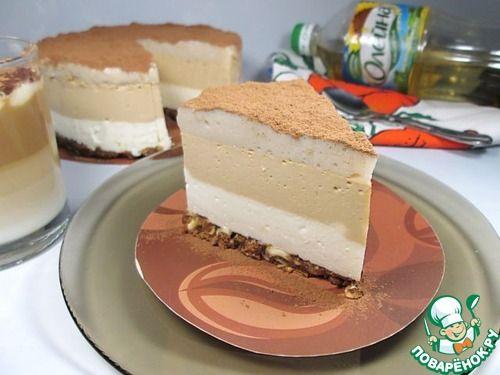 """Торт-суфле """"Кофе Латте"""" - кулинарный рецепт"""