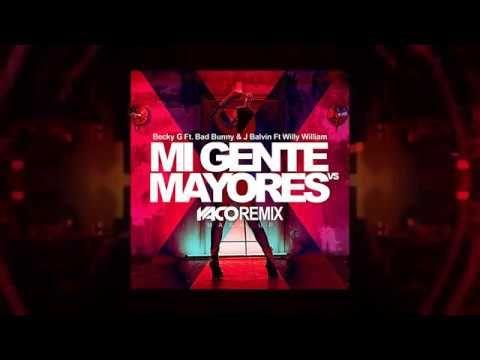 Becky G & J Balvin - Mi Gente VS Mayores (Yaco Dj Remix - Dvj Drack) - YouTube
