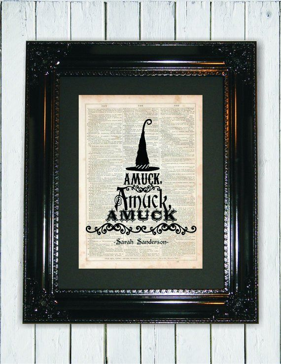 "11 Pieces of Hocus Pocus-Themed Decor Sure to Cast a Spell This Halloween Favorite Quote Print Call attention to your favorite Hocus Pocus quotes with this print paying homage to Sarah Sanderson's unforgettable ""amuck amuck amuck!"" jingle."