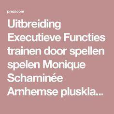 Uitbreiding Executieve Functies trainen door spellen spelen Monique Schaminée Arnhemse plusklas Onderste boven