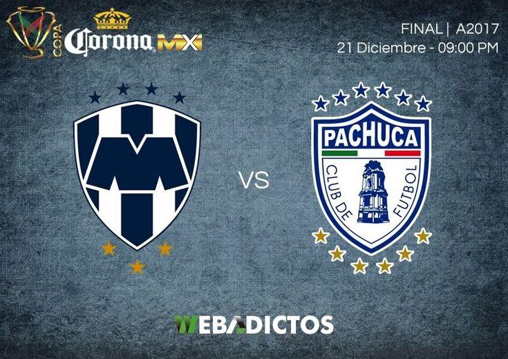 Monterrey vs Pachuca, Final Copa MX A2017 ¡En vivo por internet! - https://webadictos.com/2017/12/21/monterrey-vs-pachuca-final-copa-mx-a2017/