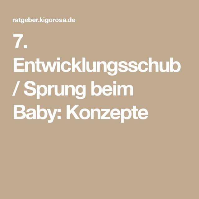 7. Entwicklungsschub / Sprung beim Baby: Konzepte