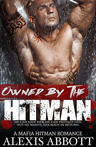 Owned by the Hitman: A Mafia Romance Novel by Alexis Abbott http://www.amazon.com/dp/B01B54DU3S/ref=cm_sw_r_pi_dp_sGuaxb0D1HJ3A