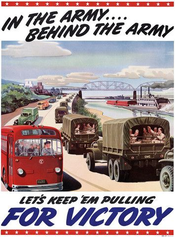 In the Army ... Behind the Army. Let's keep 'em pulling for victory. A General Motors industrial mobilization poster from WWII. Vintage WWII poster, circa 1942. #wwii #army
