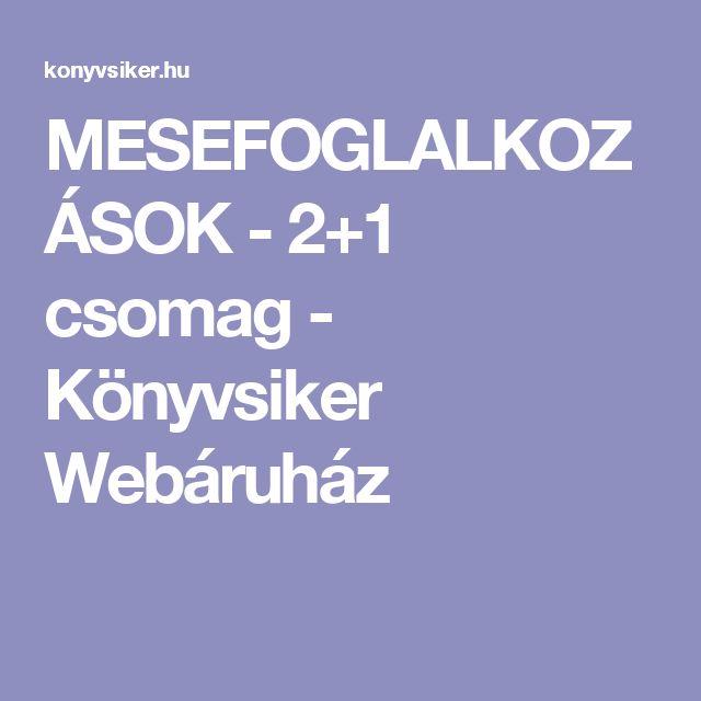 MESEFOGLALKOZÁSOK - 2+1 csomag - Könyvsiker Webáruház