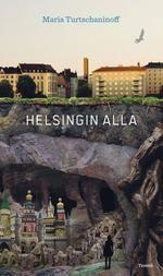 Helsingin alla - Maria Turtschaninoff
