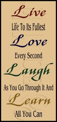 Live Love Laugh Learn It Is A Sign Pinterest Love Love