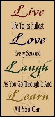 Live, Love, Laugh, Learn