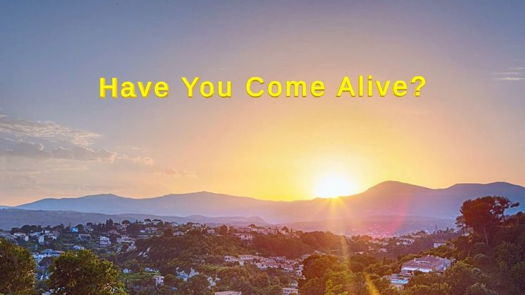 "Almighty God's Word ""Have You Come Alive?"" 