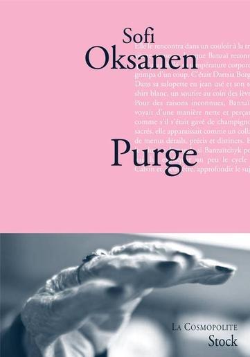 """C'est un livre venu du Nord. """"Si l'on devait n'en lire qu'un cette année, ce serait celui-là."""" Ironie de la situation, ce roman s'appelle Purge. Mais il paraît qu'en finnois, la langue de l'auteur, ce mot n'a aucunement le sens - d'ailleurs vieilli - de punition. """"Puhdistus, c'est tout ce qui est lié à l'action de nettoyer, explique Sofi Oksanen. Nettoyer, laver, épurer, désinfecter... mais aussi purifier ethniquement, purger au sens de Staline..."""""""